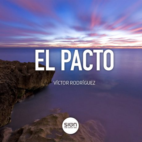 El pacto – Iglesia Sion Barakaldo (por Víctor Rodríguez)