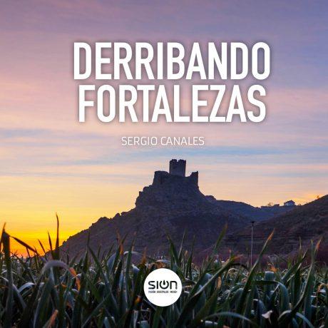 Derribando Fortalezas – Iglesia Sion Barakaldo (por Sergio Canales)