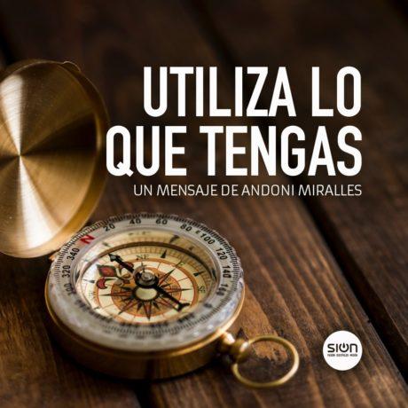 UTILIZA LO QUE TENGAS – IGLESIA SION BARAKALDO (POR ANDONI MIRALLES)