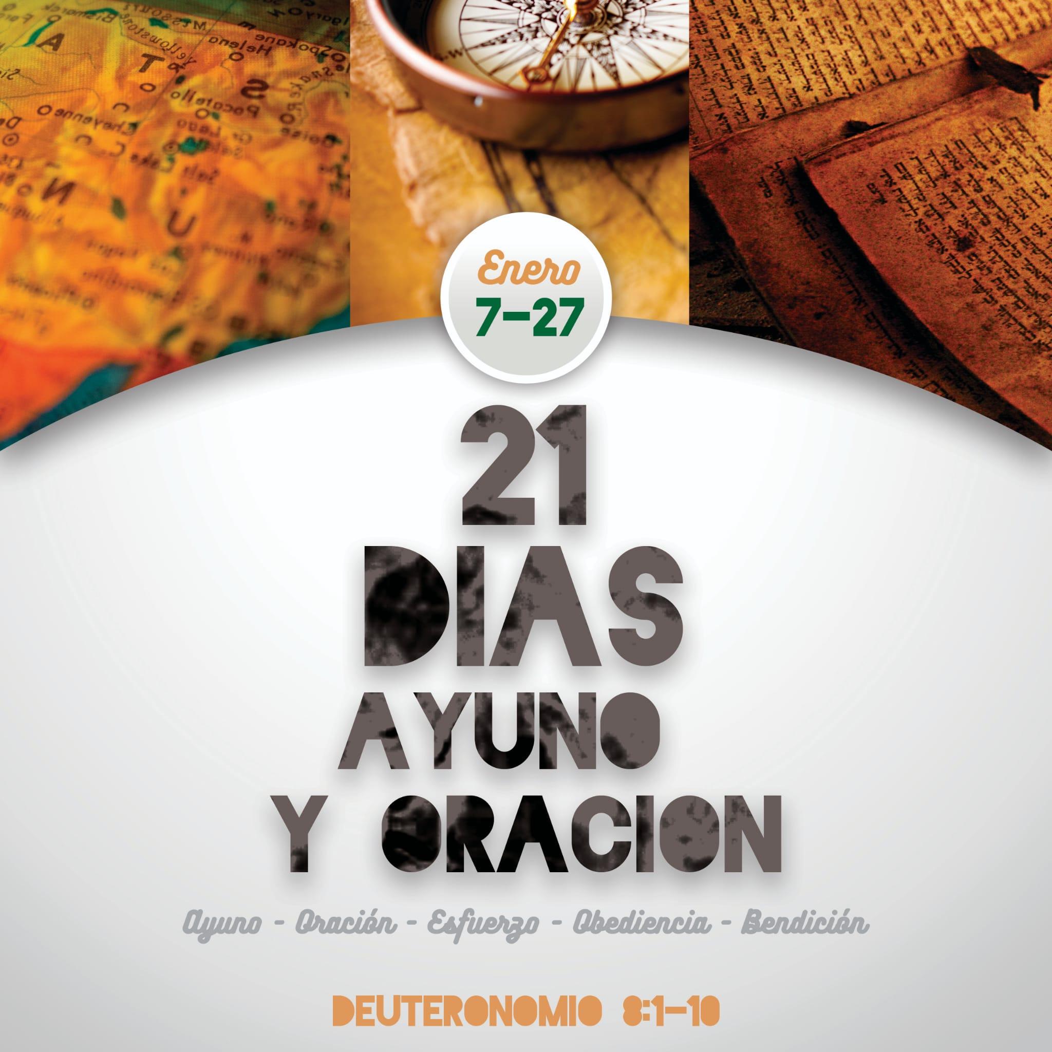21 DÍAS AYUNO Y ORACIÓN
