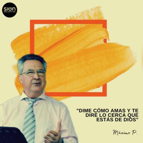 14-06-2020  MÁXIMO PASCUAL – EL AMOR QUE TRANSFORMA