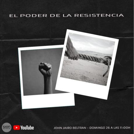 EL PODER DE LA RESISTENCIA – JOHN JAIRO BELTRÁN