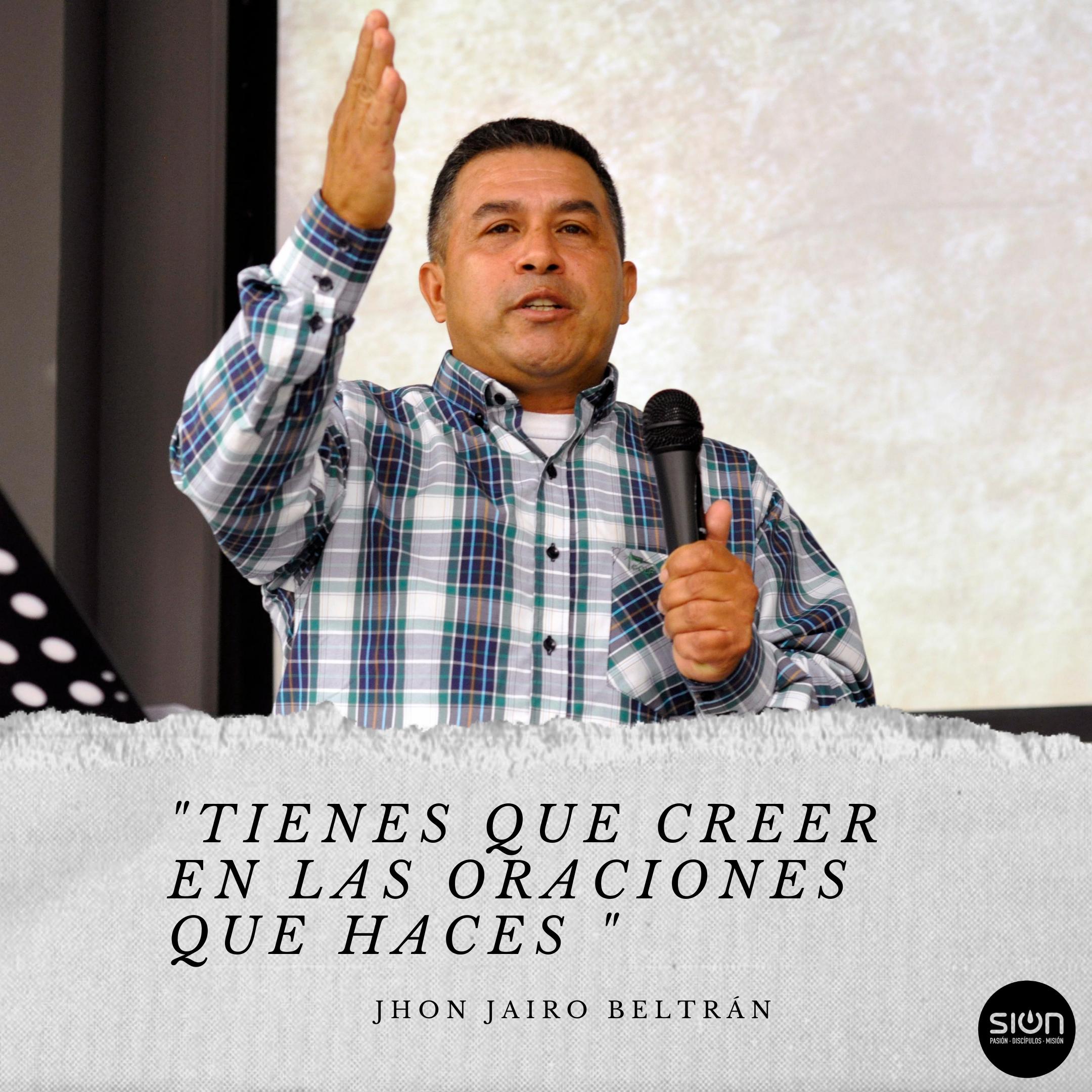 23-08-2020  JOHN JAIRO BELTRÁN – FORTALECIENDO NUESTRA FE