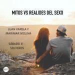 MITOS VS REALIDADES DEL SEXO