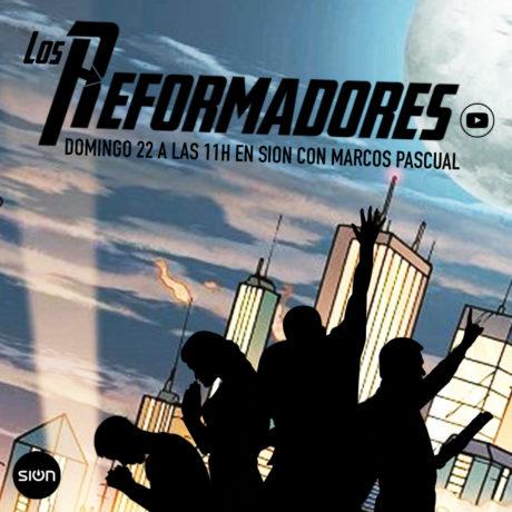 LOS REFORMADORES – MARCOS PASCUAL