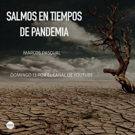 SALMOS EN TIEMPOS DE PANDEMIA – MARCOS PASCUAL