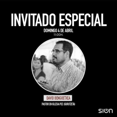 DAVID BENGOETXEA – INVITADO ESPECIAL