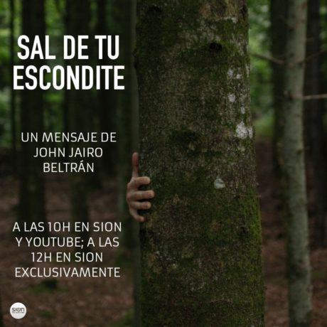 JOHN JAIRO BELTRÁN – SAL DE TU ESCONDITE