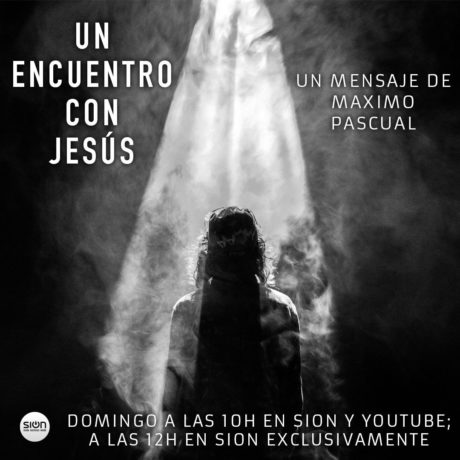MAXIMO PASCUAL – UN ENCUENTRO CON  JESÚS