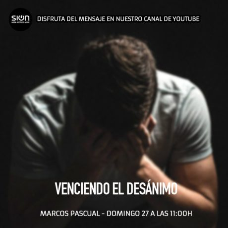MARCOS PASCUAL – VENCIENDO EL DESÁNIMO