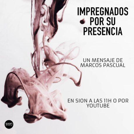 MARCOS PASCUAL – INMPREGNADOS DE SU PRESENCIA