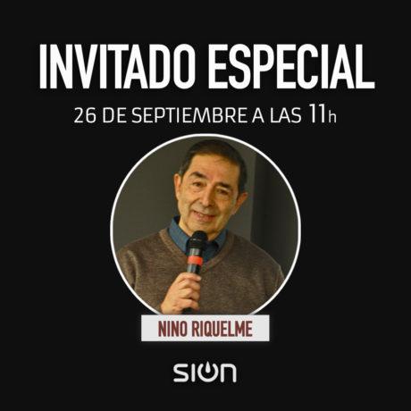 NINO RIQUELME – INVITADO ESPECIAL