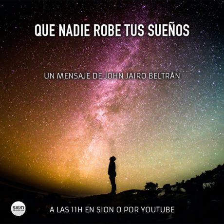 QUE NO TE ROBEN LOS SUEÑOS – JOHN JAIRO BELTRÁN